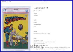 Superman #43 CBCS 5.5 not CGC SIGNED Superman Co-Creator Joe Shuster RARE 1/1
